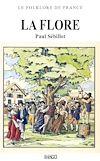Télécharger le livre :  Le Folklore de France - La Flore