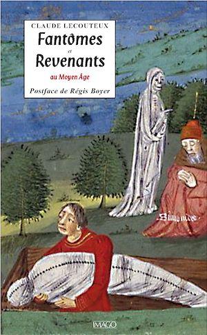 Téléchargez le livre :  Fantômes et revenants au Moyen Âge