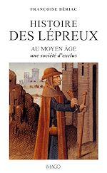 Téléchargez le livre :  Histoire des lépreux au Moyen Âge