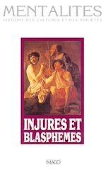 Téléchargez le livre :  Injures et blasphèmes