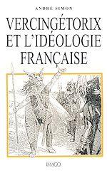 Téléchargez le livre :  Vercingétorix et l'idéologie française