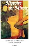 Télécharger le livre :  Histoire du miroir