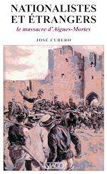 Téléchargez le livre :  Nationalistes et Etrangers - Le Massacre d'Aigues-Mortes (1893)