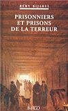 Télécharger le livre :  Prisonniers et prisons de la Terreur