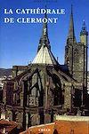 Télécharger le livre :  La cathédrale de Clermont