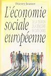 Télécharger le livre :  L'économie sociale européenne ou La tentation de la démocratie en toutes choses