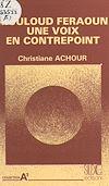 Télécharger le livre :  Mouloud Feraoun, une voix en contrepoint