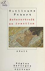 Téléchargez le livre :  Autoportrait en érection