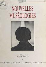 Download this eBook Nouvelles muséologies