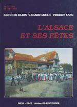 Download this eBook L'Alsace et ses fêtes