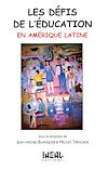 Télécharger le livre :  Les défis de l'éducation en Amérique latine