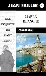 Téléchargez le livre :  Marée blanche