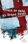 Télécharger le livre :  Croix de sang au Grand Hôtel
