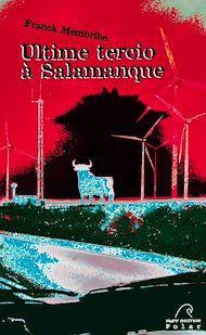 Téléchargez le livre :  Ultime Tercio à Salamanque