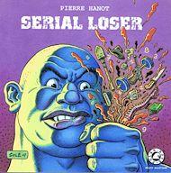 Téléchargez le livre :  Serial loser