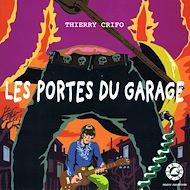 Téléchargez le livre :  Les portes du garage