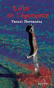 Téléchargez le livre :  L'été de l'égorgeur