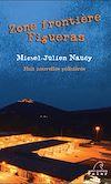 Télécharger le livre :  Zone Frontière, Figueras