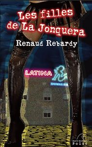 Téléchargez le livre :  Les filles de La Jonquera
