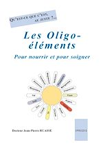 Download this eBook Les Oligo-éléments