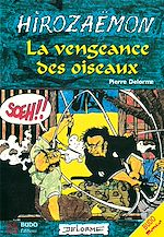 Download this eBook Hirozaemon : La Vengeance des Oiseaux