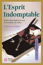 Téléchargez le livre :  L'esprit indomptable