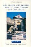 Télécharger le livre :  Eaux claires, eaux troubles dans le comtat Venaissin (XVIIe - XVIIIe siècles)