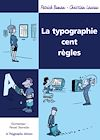Télécharger le livre :  La Typographie cent règles