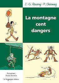 Téléchargez le livre :  La Montagne cent dangers
