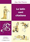Télécharger le livre :  Le Latin cent citations
