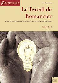 Téléchargez le livre :  Le travail de romancier