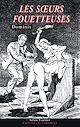 Télécharger le livre : Les sœurs fouetteuses