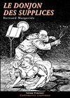Télécharger le livre :  Le Donjon des supplices