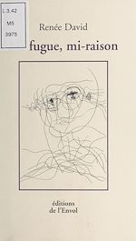 Download this eBook Mi-fugue, mi-raison