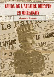 Téléchargez le livre :  Échos de l'affaire Dreyfus en Orléanais