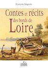 Contes et récits des bords de Loire