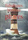 Télécharger le livre :  Fabuleuses histoires sur les phares : des côtes et îles du couchant