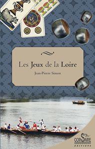 Téléchargez le livre :  Les Jeux de la Loire