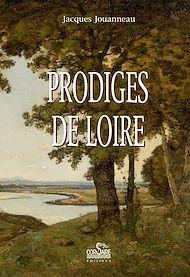 Téléchargez le livre :  Prodiges de Loire