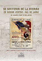 Téléchargez le livre :  Se souvenir de la guerre en région Centre - Val de Loire - De Jeanne d'Arc à nos jours