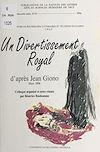 Télécharger le livre :  Un divertissement royal d'après Giono
