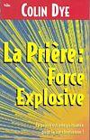 Télécharger le livre :  La prière : force explosive