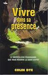 Télécharger le livre :  Vivre dans sa présence