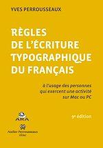 Download this eBook Règles de l'écriture typographique du français