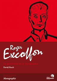 Téléchargez le livre :  Roger Excoffon - Le gentleman de la typographie