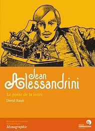 Téléchargez le livre :  Jean Alessandrini - La poète de la lettre