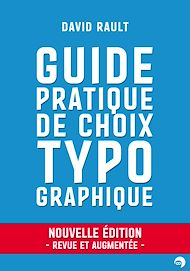 Téléchargez le livre :  Guide pratique de choix typographique - Nouvelle édition revue et augmentée