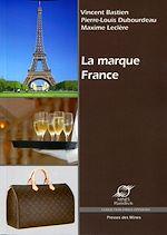 Télécharger cet ebook : La marque France