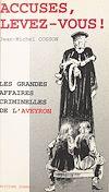 Télécharger le livre :  Accusés, levez-vous ! Les grandes affaires criminelles de l'Aveyron
