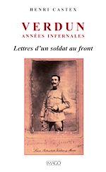 Téléchargez le livre :  Verdun, années infernales - Lettre d'un soldat au front